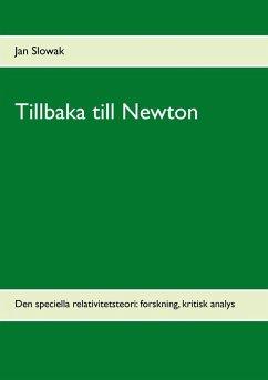 9789175694610 - Slowak, Jan: Tillbaka till Newton (eBook, ePUB) - Bok
