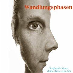 Wandlungsphasen (eBook, ePUB) - Menn, Stephanie