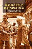 War and Peace in Modern India (eBook, PDF)