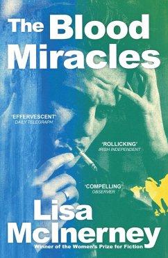The Blood Miracles (eBook, ePUB) - Mcinerney, Lisa