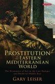 Prostitution in the Eastern Mediterranean World (eBook, ePUB)