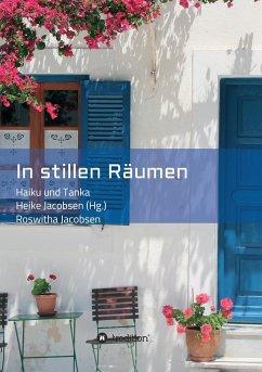 In stillen Räumen - Jacobsen, Roswitha