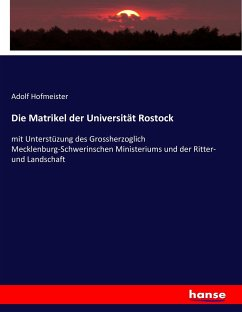9783743431591 - Adolf Hofmeister: Die Matrikel der Universität Rostock - Book