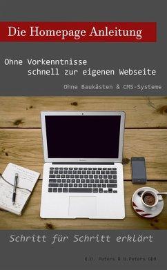 Die Homepage Anleitung (eBook, ePUB) - Peters, Benjamin