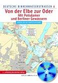 Deutsche Binnenwasserstraßen 04. Von der Elbe zur Oder / Mit Potsdamer und Berliner Gewässern