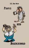 Previs and Brunchhead (eBook, ePUB)