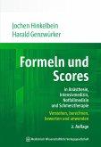 Formeln und Scores in Anästhesie, Intensivmedizin, Notfallmedizin und Schmerztherapie (eBook, PDF)