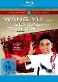 Wang Yu - Sein Schlag war tödlich Special Edition