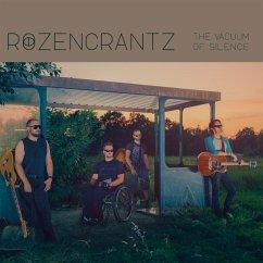 The Vacuum Of Silence - Rozencrantz