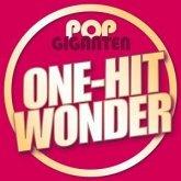 Pop Giganten-One Hit Wonder