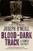 Blood-Dark Track: A Family History (eBook, ePUB)