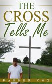 The Cross Tells Me (eBook, ePUB)