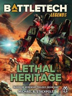BattleTech Legends: Lethal Heritage (eBook, ePUB)