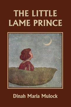 The Little Lame Prince (Yesterday's Classics) - Mulock, Dinah Maria