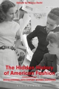 The Hidden History of American Fashion: Redisco...