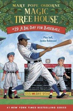 A Big Day for Baseball - Osborne, Mary Pope