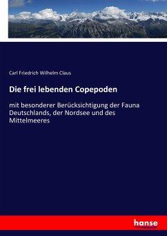 Die frei lebenden Copepoden