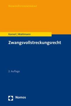 Zwangsvollstreckungsrecht - Kornol, Malte;Wahlmann, Carsten