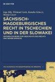 Sächsisch-magdeburgisches Recht in Tschechien und in der Slowakei