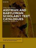 Assyrian and Babylonian Scholarly Text Catalogues