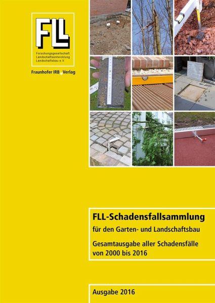 FLL Schadensfallsammlung Für Den Garten  Und Landschaftsbau. (eBook, PDF)