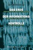 Das Ende der Informationskontrolle (eBook, PDF)