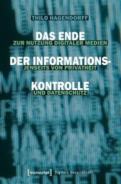 Das Ende der Informationskontrolle (eBook, PDF) - Hagendorff, Thilo