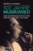 100 Jahre Musikvideo (eBook, PDF)