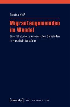 Migrantengemeinden im Wandel (eBook, PDF) - Weiß, Sabrina