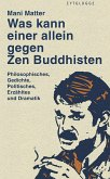 Was kann einer allein gegen Zen Buddhisten (eBook, ePUB)