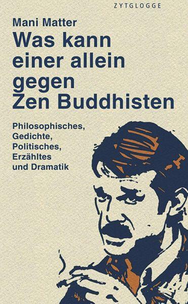 Was kann einer allein gegen Zen Buddhisten (eBook, ePUB) - Matter, Mani