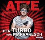 Der Turbo von Marrakesch, 6 Audio-CDs (Mängelexemplar)