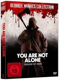 You are not alone Bloody Movies Collection
