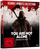You are not alone Bloody Movie Collection
