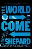 The World to Come (eBook, ePUB)