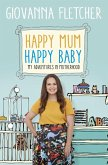Happy Mum, Happy Baby (eBook, ePUB)