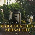 Maiglöckchensehnsucht (Ungekürzt) (MP3-Download)