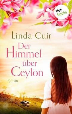 Der Himmel über Ceylon (eBook, ePUB)