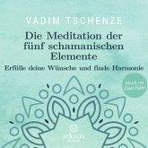 Die Meditation der fünf schamanischen Elemente (MP3-Download)