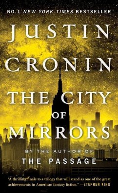 The Passage Trilogy 3. The City of Mirrors - Cronin, Justin