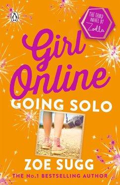 Girl Online 03: Going Solo - Sugg, Zoe