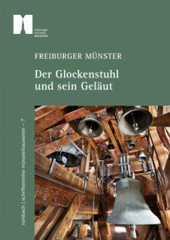 Freiburger Münster - Der Glockenstuhl und sein ...