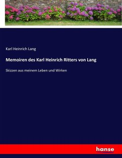 Memoiren des Karl Heinrich Ritters von Lang