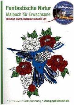 Malbuch für Erwachsene  Fantastische Natur