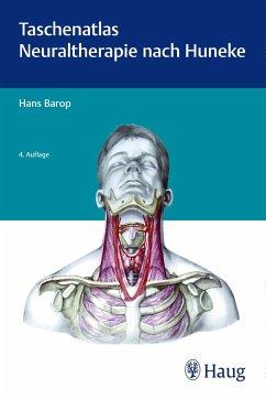 Taschenatlas der Neuraltherapie nach Huneke - Barop, Hans