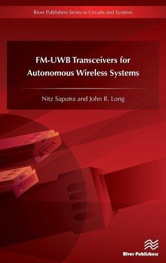 An Fm-Uwb Transceiver for Autonomous Wireless Systems