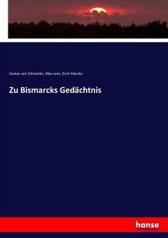 Zu Bismarcks Gedächtnis