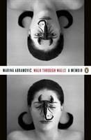 Walk Through Walls - Abramovic, Marina