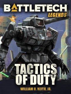 BattleTech Legends: Tactics of Duty (eBook, ePUB)