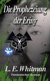 Die Prophezeiung der Eriny (eBook, ePUB)